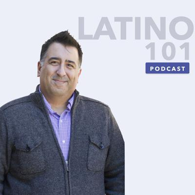 Latino 101 Podcast