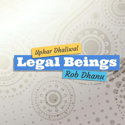 Welcome to Legal Beings - the podcast about life and law.  We will be discussing all sorts of real topics that impact real people each and every day with a focus on the South Asian community of British Columbia. Also check out our Punjabi language podcast - Navi Taji. Let us know any topics impacting your life and both Uphar and Rob will try to put out content to answer your questions.  Be sure to subscribe and recommend so we can stay in touch!  -About-  Rob Dhanu and Uphar Dhaliwal are a husband and wife legal team and the co-founders of Dhanu Dhaliwal Law Group with offices in Abbotsford and Surrey in beautiful British Columbia.
