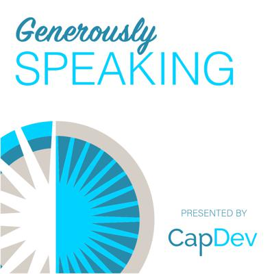 The concept for Generously Speaking is that there are significant leaders in our world of philanthropy who we at our firm are able to speak with often in the course of our work on behalf of various nonprofit clients. We see great generosity in action and we thought it would be nice to be able to share some of those conversations.