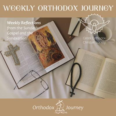 Weekly Orthodox Journey