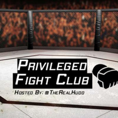 Privileged Fight Club