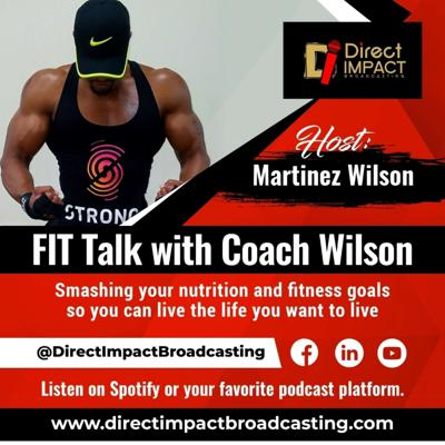 Fit Talk With Coach Wilson