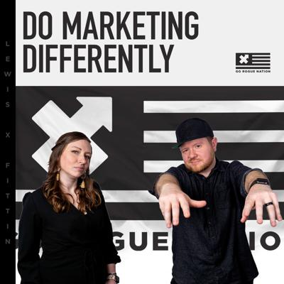 Go Rogue: Do Marketing Differently