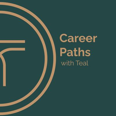 Career Paths With Teal