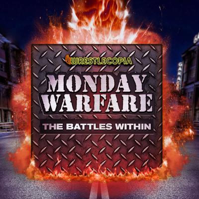 Monday Warfare: The Battles Within