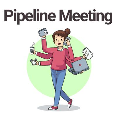 Pipeline Meeting