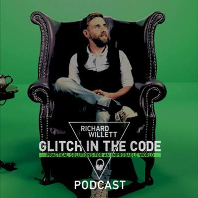 Glitch In The Code Podcast with Richard Willett