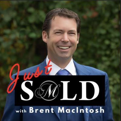 Just SOLD with Brent Macintosh