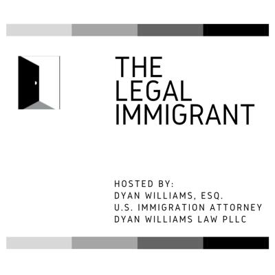 The Legal Immigrant