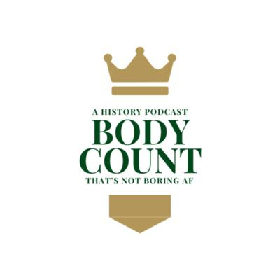 Body Count: A History Podcast