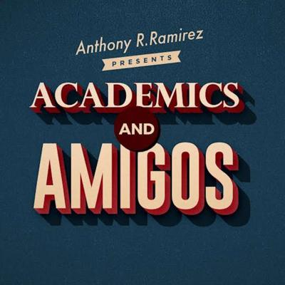 Academics and Amigos