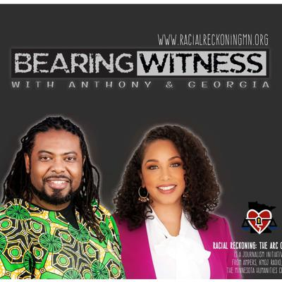 Bearing Witness with Anthony and Georgia
