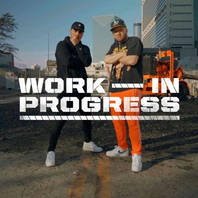 The Work in Progress Podcast