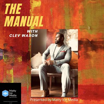 The Manual Hosted by Clev Wason