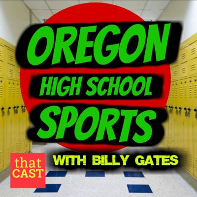 Host Billy Gates on the Oregon High School Sports Scene. Check back for new episodes and make sure you're subscribed. Part of the thatCAST, LLC Network.