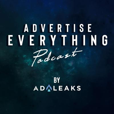 Advertise Everything by Adleaks