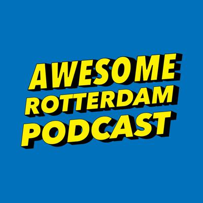 Awesome Rotterdam Podcast