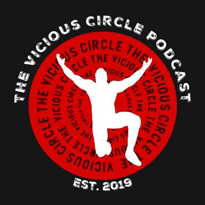 The Vicious Circle Podcast