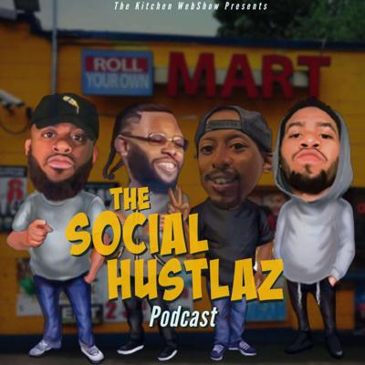 The Social Hustlaz Podcast