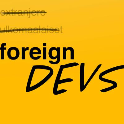 Foreign Devs Podcast
