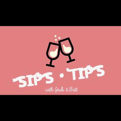 Sips&Tips Podcast