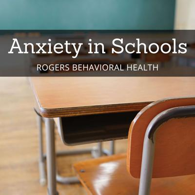 Anxiety in Schools