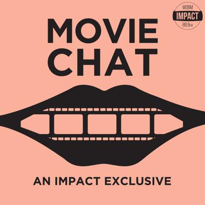 Movie Chat on Impact 89FM