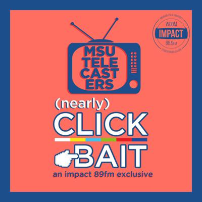 Interested in learning about TV and video production from industry professionals? Well, they may not be professionals, but the team at MSU Telecasters is the next best thing! Nearly Clickbait is an Impact 89FM exclusive entertainment podcast dedicated to the creative processes involved in student filmmaking. Whether it's in-depth interviews that cover various aspects of production, lost scripts repurposed as audio productions, or commentary on the latest industry news, Nearly Clickbait has it all! Episodes will be released on a bi-weekly basis, except when they aren't. (That COVID-19 sure is something else).