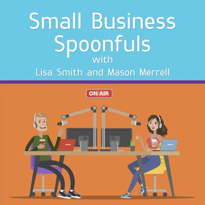 Small Business Spoonfuls With Lisa Smith and Mason Merrell