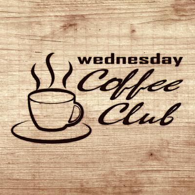 Wednesday Coffee Club