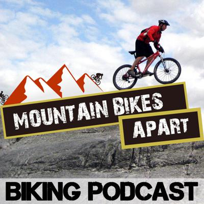 Mountain Bikes Apart: Mountain Biking Chat All Year Round