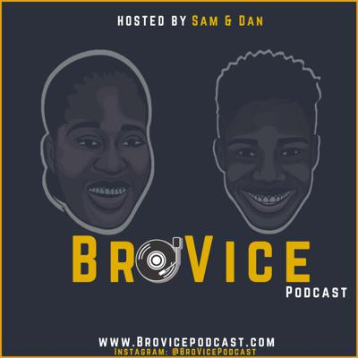 BroVice Podcast