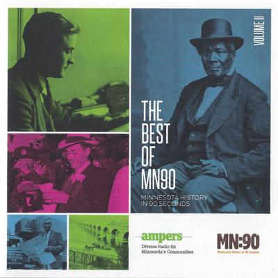 MN90: The Best of Minnesota History in 90 Seconds Vol. II