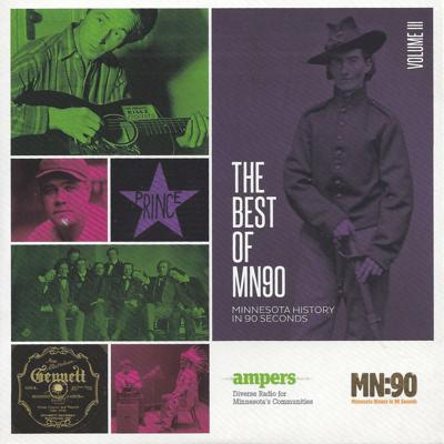 MN90: The Best of Minnesota History in 90 Seconds Vol. III
