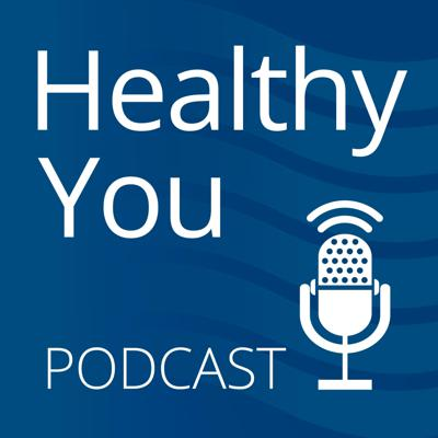 Healthy You Podcast