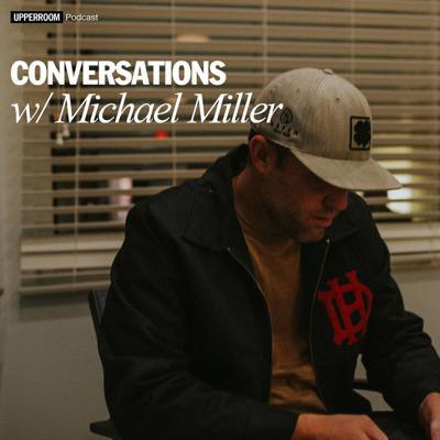 Michael Miller hosts UPPERROOM Convos. A new podcast with our community voices sharing their hearts, gifts, skills. People are behind the scenes, worship leaders, teachers, creatives, friends - people that aren't on a preaching platform. We want you to hear the voices behind UPPERROOM - who's doing it, why we're doing it, a perspective you won't get anywhere else.