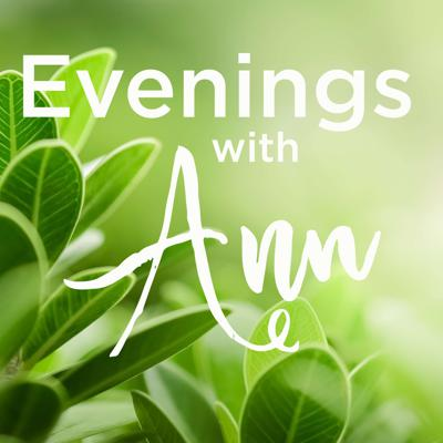 Evenings with Ann