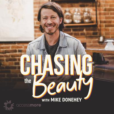 Chasing the Beauty with Mike Donehey