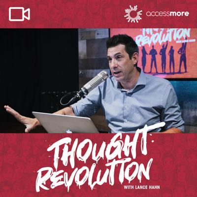 Thought Revolution with Lance Hahn VIDEO