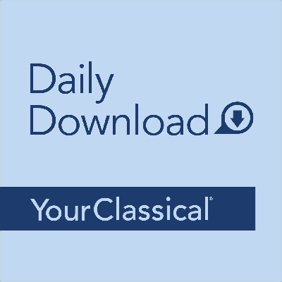 YourClassical Daily Download