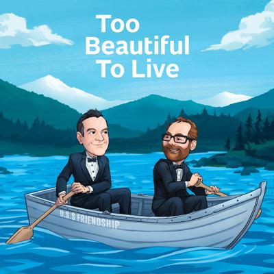 TBTL- Too Beautiful to Live