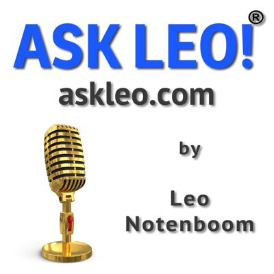 The Ask Leo! Podcast