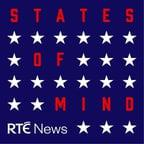 From celebrity endorsements to in-depth analysis, RTÉ's Brian O'Donovan and Jackie Fox guide you through the twists and turns of the 2020 race to the White House in the new 'States of Mind' podcast.