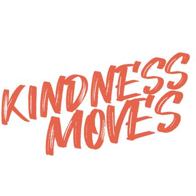 Kindness Moves (Presented by INC Giving)