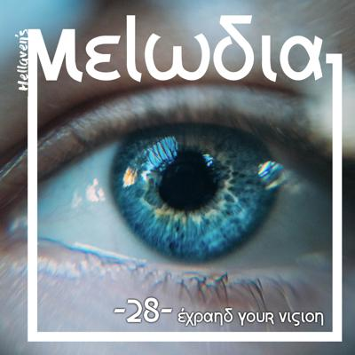 Cover art for Hellaven's Melodia #28 – Expand your Vision