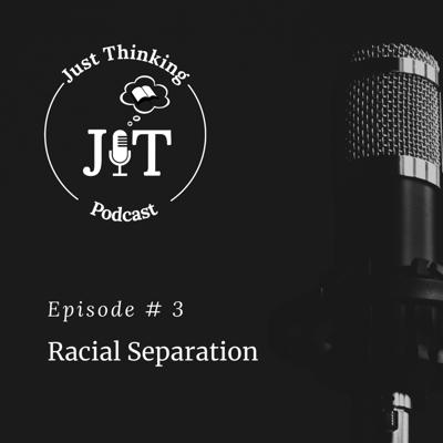 Cover art for EP # 003 | Racial Separation