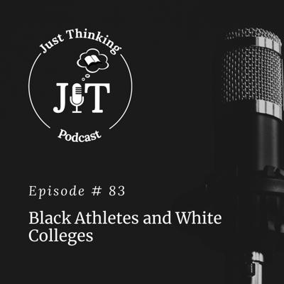 Cover art for EP # 083 | Black Athletes and White Colleges