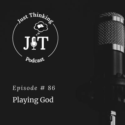Cover art for EP # 086 | Playing God