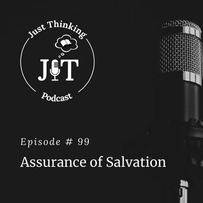 Cover art for EP # 099 | Assurance of Salvation