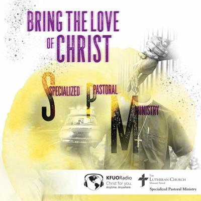 Bring the Love of Christ - Specialized Pastoral Ministry